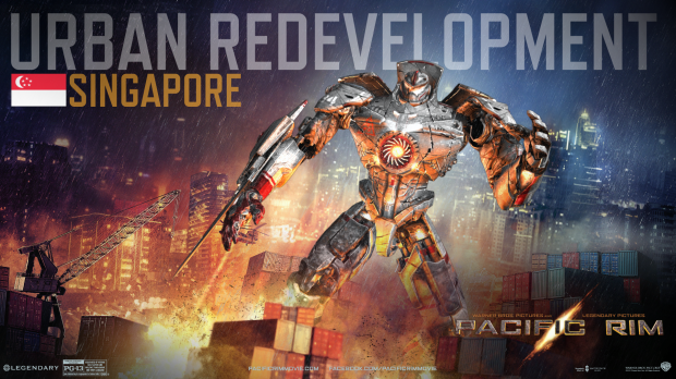 Singapore's Pacific Rim Jaeger: URBAN REDEVELOPMENT